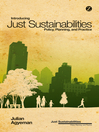 Introducing Just Sustainabilities (eBook): Policy, Planning, and Practice