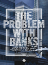 The Problem with Banks (eBook)