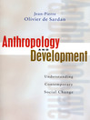 Anthropology and Development (eBook): Understanding Contemporary Social Change