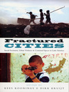 Fractured Cities (eBook): Social Exclusion, Urban Violence and Contested Spaces in Latin America