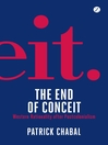 The End of Conceit (eBook): Western Rationality after Postcolonialism