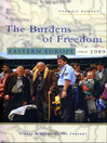 The Burdens of Freedom (eBook): Eastern Europe Since 1989