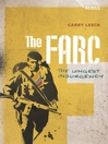 The FARC (eBook): The Longest Insurgency