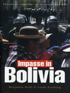 Impasse in Bolivia (eBook): Neoliberal Hegemony and Popular Resistance