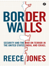Border Walls (eBook): Security and the War on Terror in the United States, India, and Israel