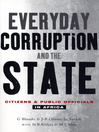 Everyday Corruption and the State (eBook): Citizens and Public officials in Africa