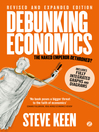 Debunking Economics (eBook): The Naked Emperor Dethroned?