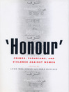 Honour (eBook): Crimes, Paradigms, and Violence Against Women