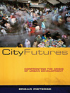 City Futures (eBook): Confronting the Crisis of Urban Development