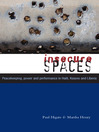 Insecure Spaces (eBook): Peacekeeping, Power and Performance in Haiti, Kosovo and Liberia