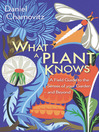 What a Plant Knows (eBook)