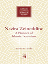Nazira Zeineddine (eBook): A Pioneer of Islamic Feminism