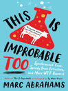 This is Improbable Too (eBook): Synchronized Cows, Speedy Brain Extractors and More WTF Research