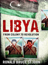 Libya (eBook): From Colony to Revolution