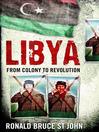 Libya (eBook): From Colony to Revolution