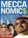 Meccanomics (eBook): The March of the New Muslim Middle Class