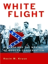 White Flight (eBook): Atlanta and the Making of Modern Conservatism