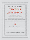 The Papers of Thomas Jefferson, Retirement Series, Volume 8 (eBook): 1 October 1814 to 31 August 1815