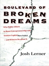 Boulevard of Broken Dreams (eBook): Why Public Efforts to Boost Entrepreneurship and Venture Capital Have Failed--and What to Do About It