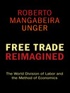 Free Trade Reimagined (eBook): The World Division of Labor and the Method of Economics