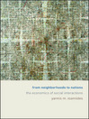 From Neighborhoods to Nations (eBook): The Economics of Social Interactions