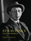 Stravinsky and His World (eBook)