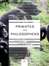 Primates and Philosophers (eBook): How Morality Evolved