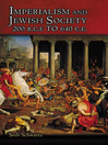 Imperialism and Jewish Society (eBook): 200 B.C.E. to 640 C.E.