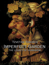 Imperfect Garden (eBook): The Legacy of Humanism