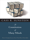 A Constitution of Many Minds (eBook): Why the Founding Document Doesn't Mean What It Meant Before