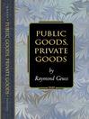 Public Goods, Private Goods (eBook)