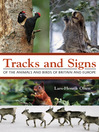 Tracks and Signs of the Animals and Birds of Britain and Europe (eBook)