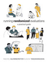 Running Randomized Evaluations (eBook): A Practical Guide