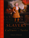 Slavery and the Culture of Taste (eBook)