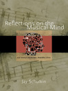 Reflections on the Musical Mind (eBook): An Evolutionary Perspective