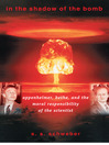 In the Shadow of the Bomb (eBook): Oppenheimer, Bethe, and the Moral Responsibility of the Scientist