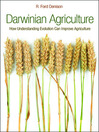 Darwinian Agriculture (eBook): How Understanding Evolution Can Improve Agriculture