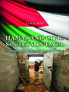 Hamas and Civil Society in Gaza (eBook): Engaging the Islamist Social Sector