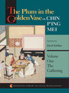 The Plum in the Golden Vase or, Chin P'ing Mei (eBook): Volume One: The Gathering