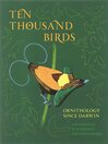 Ten Thousand Birds (eBook): Ornithology since Darwin