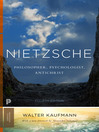 Nietzsche (eBook): Philosopher, Psychologist, Antichrist