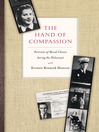 The Hand of Compassion (eBook): Portraits of Moral Choice during the Holocaust