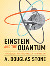 Einstein and the Quantum (eBook): The Quest of the Valiant Swabian