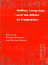 Nation, Language, and the Ethics of Translation (eBook)