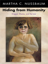 Hiding from Humanity (eBook): Disgust, Shame, and the Law
