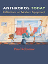Anthropos Today (eBook): Reflections on Modern Equipment