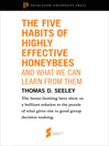 "The Five Habits of Highly Effective Honeybees (and What We Can Learn from Them) (eBook): From ""Honeybee Democracy"""