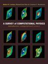A Survey of Computational Physics (eBook): Introductory Computational Science