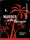 Murder at the Margin (eBook): A Henry Spearman Mystery
