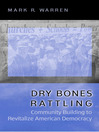 Dry Bones Rattling (eBook): Community Building to Revitalize American Democracy